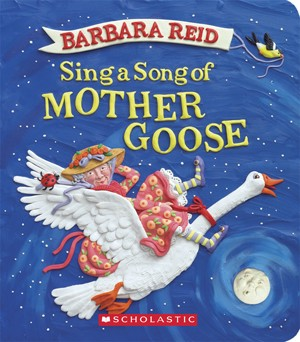 Sing a Song of Mother Goose Board Book